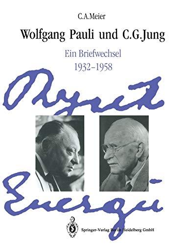 9783662303771: Wolfgang Pauli und C. G. Jung: Ein Briefwechsel 1932–1958 (German Edition)