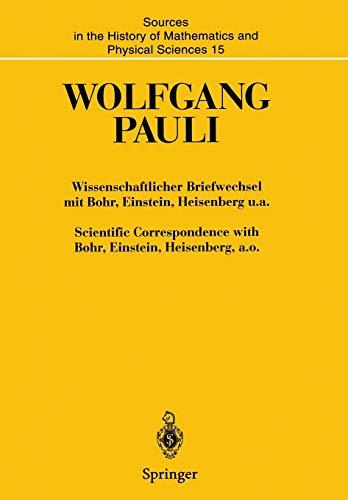 Wissenschaftlicher Briefwechsel mit Bohr, Einstein, Heisenberg u.a. / Scientific ...