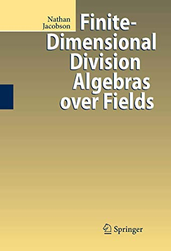 Finite-Dimensional Division Algebras over Fields: Nathan Jacobson