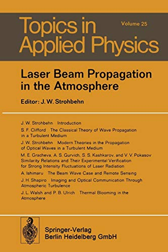 9783662311622: Laser Beam Propagation in the Atmosphere (Topics in Applied Physics)