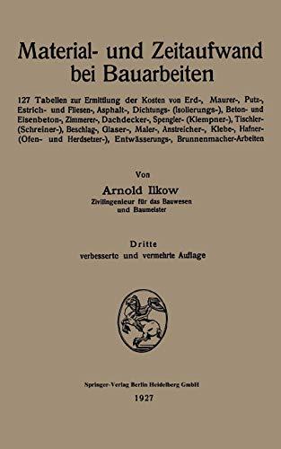 Material- und Zeitaufwand bei Bauarbeiten. 127 Tabellen: ARNOLD ILKOW