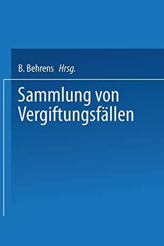 9783662318881: Sammlung von vergiftungsfällen: Unter Mitwirkung der Deutschen Pharmakologischen Gesellschaft (German Edition)
