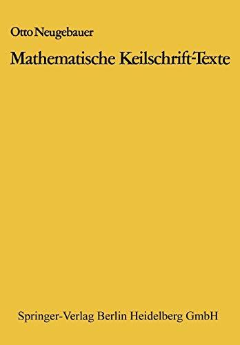 Mathematische Keilschrift-Texte: Otto Neugebauer