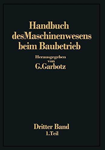 9783662320860: Handbuch des Maschinenwesens beim Baubetrieb: Dritter Band Die Geräte für Erd- und Felsbewegungen (German Edition)
