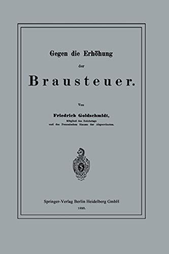 9783662321478: Gegen die Erhöhung der Brausteuer (German Edition)