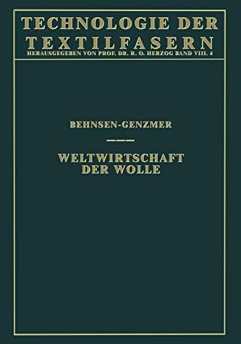 9783662341674: Weltwirtschaft der Wolle (Technologie der Textilfasern) (German Edition)