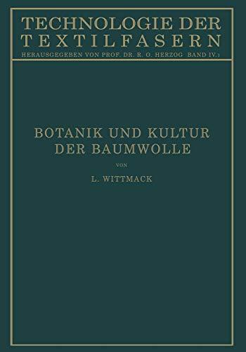 9783662343913: Botanik Und Kultur Der Baumwolle: Chemie Der Baumwollpflanze (Technologie der Textilfasern)