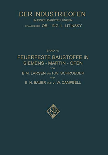 Feuerfeste Baustoffe in Siemens-Martin-and#xef;and#xbf;and#xbd;fen: B M Larsen