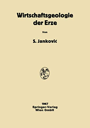 9783662359457: Wirtschaftsgeologie Der Erze