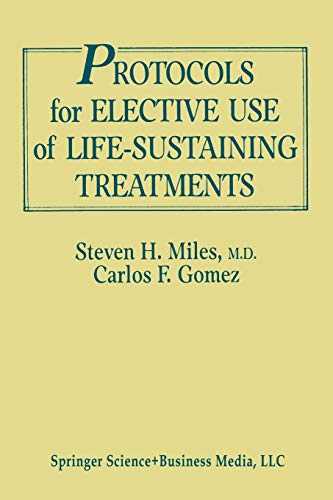9783662386606: Protocols for Elective Use of Life-Sustaining Treatments: A Design Guide