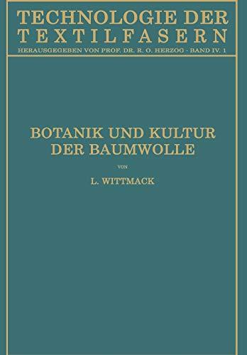 9783662390023: Botanik Und Kultur Der Baumwolle: Chemie Der Baumwollpflanze (Technologie der Textilfasern)