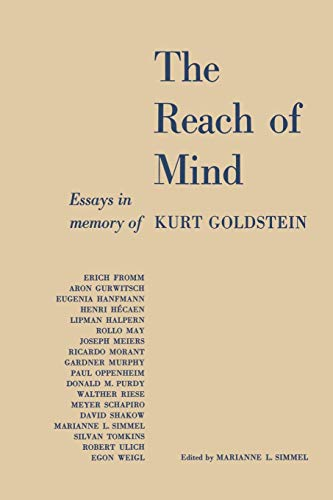 reach mind essays memory by goldstein kurt abebooks the reach of mind essays in memory kurt goldstein