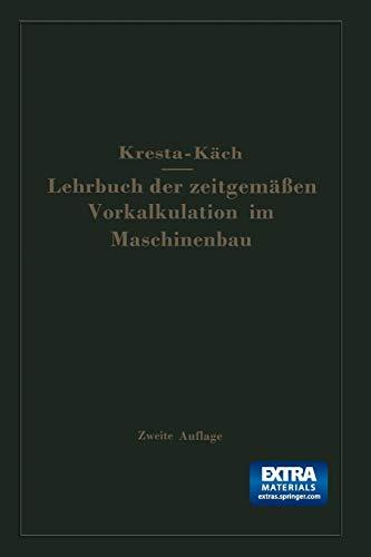 9783662406328: Lehrbuch Der Zeitgemassen Vorkalkulation Im Maschinenbau
