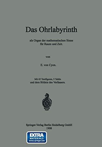 9783662407677: Das Ohrlabyrinth: als Organ der mathematischen Sinne für Raum und Zeit (German Edition)