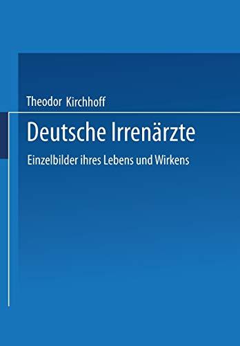 9783662409565: Deutsche Irrenarzte: Einzelbilder Ihres Lebens Und Wirkens