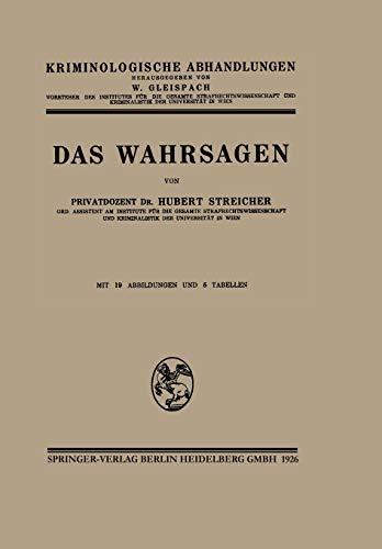 9783662416921: Das Wahrsagen (Kriminologische Abhandlungen)