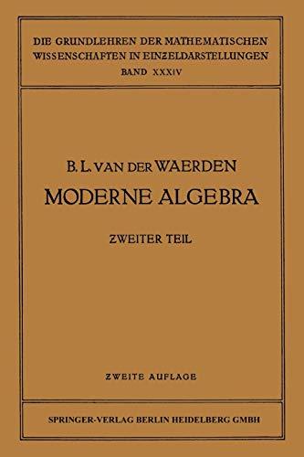 9783662417607: Moderne Algebra (Grundlehren der mathematischen Wissenschaften) (German Edition)