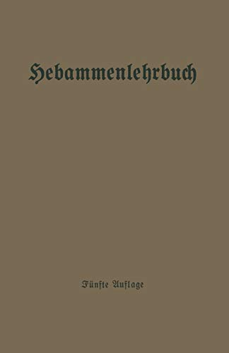 9783662426845: Hebammenlehrbuch (German Edition)