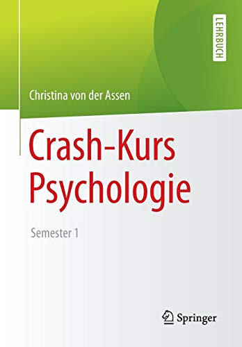 9783662433584: Crash-Kurs Psychologie: Semester 1