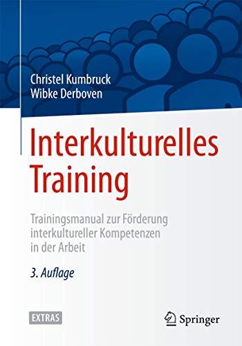 9783662434611: Interkulturelles Training: Trainingsmanual zur Förderung interkultureller Kompetenzen in der Arbeit