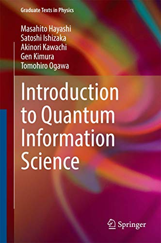 Introduction to Quantum Information Science (Graduate Texts: Hayashi, Masahito, Ishizaka,