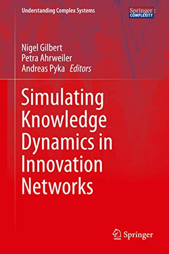 9783662435076: Simulating Knowledge Dynamics in Innovation Networks (Understanding Complex Systems)