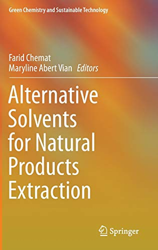 9783662436271: Alternative Solvents for Natural Products Extraction (Green Chemistry and Sustainable Technology)