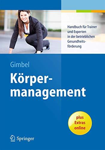 Körpermanagement: Bernd Gimbel