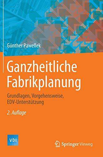 Ganzheitliche Fabrikplanung: G�nther Pawellek
