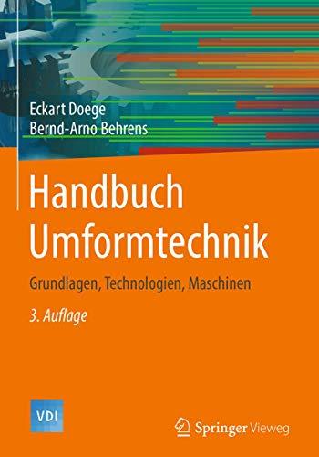 9783662438909: Handbuch Umformtechnik: Grundlagen, Technologien, Maschinen (VDI-Buch) (German Edition)