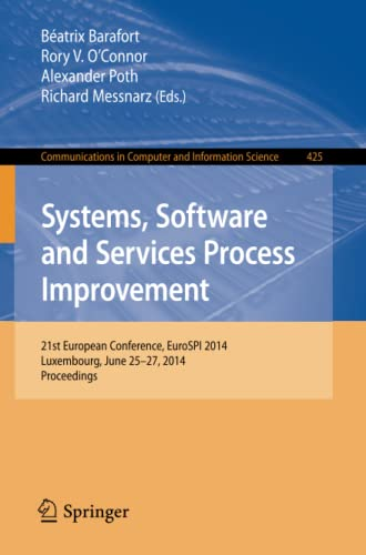 Systems, Software and Services Process Improvement: 21st European Conference, EuroSPI 2014, ...
