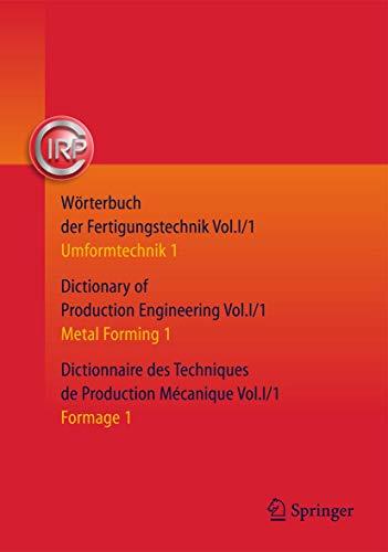 Wàrterbuch der Fertigungstechnik. Dictionary of Production