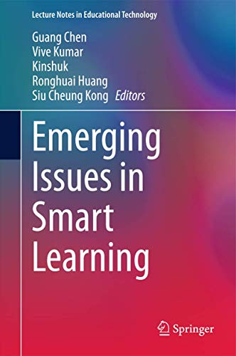 Emerging Issues in Smart Learning: Guang Chen