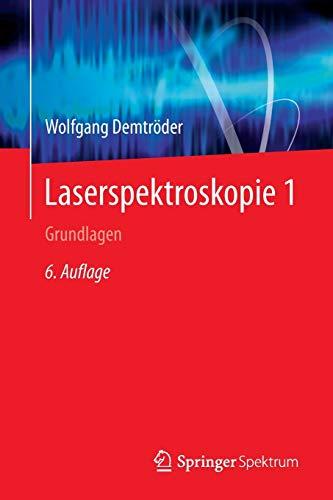 9783662442197: Laserspektroskopie 1: Grundlagen