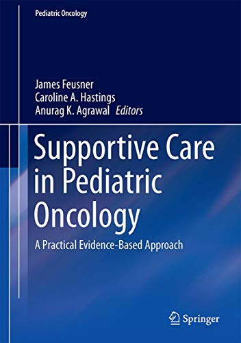 9783662443163: Supportive Care in Pediatric Oncology: A Practical Evidence-Based Approach