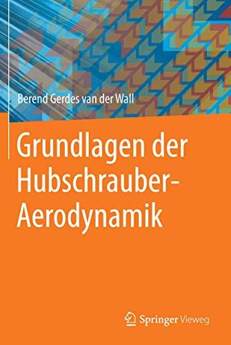 9783662443996: Grundlagen der Hubschrauber-Aerodynamik (VDI-Buch) (German Edition)