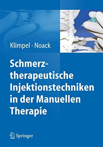 9783662445396: Schmerztherapeutische Injektionstechniken in der Manuellen Therapie (German Edition)