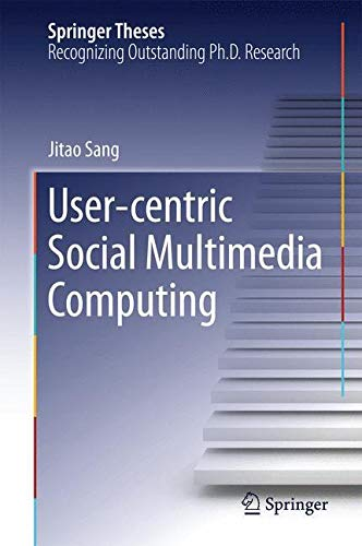 9783662446706: User-centric Social Multimedia Computing (Springer Theses)