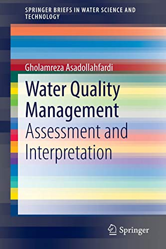 Water Quality Management: Gholamreza Asadollahfardi