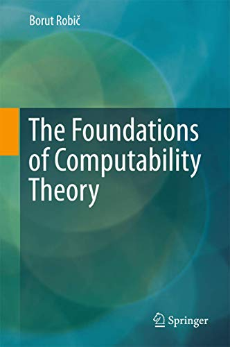 9783662448076: The Foundations of Computability Theory