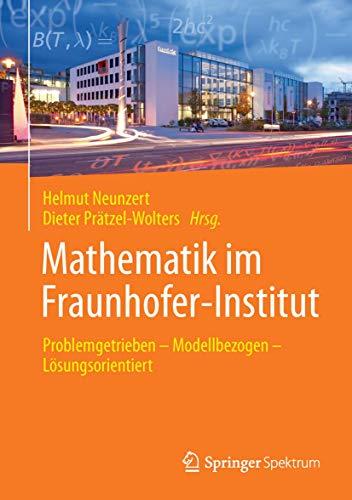 Mathematik im Fraunhofer-Institut: Helmut Neunzert