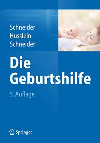 9783662450659: Die Geburtshilfe (Springer Reference Medizin) (German Edition)