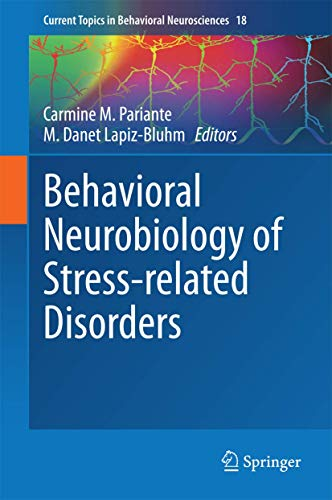Behavioral Neurobiology of Stress-related Disorders: Carmine M. Pariante