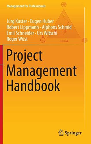 Project Management Handbook: Jürg Kuster, Eugen
