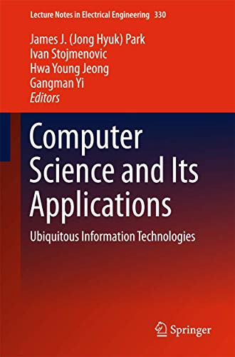 Computer Science and its Applications - 2 Bände: James J. (Jong Hyuk) Park