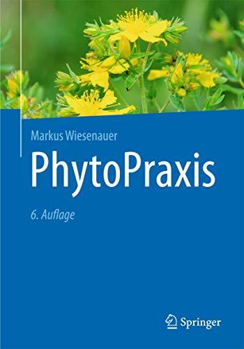 9783662455166: PhytoPraxis (German Edition)