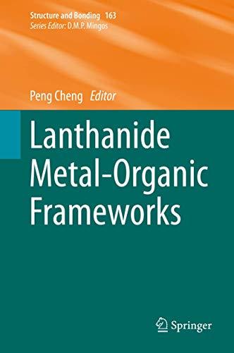 9783662457726: Lanthanide Metal-Organic Frameworks (Structure and Bonding)
