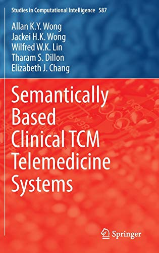 9783662460238: Semantically Based Clinical Tcm Telemedicine Systems