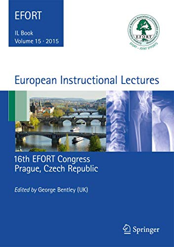 9783662462867: European Instructional Lectures: Volume 15, 2015, 16th EFORT Congress, Prague, Czech Republic
