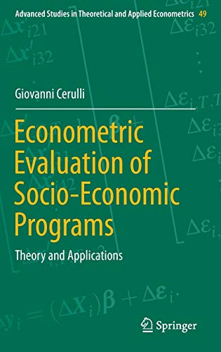 9783662464045: Econometric Evaluation of Socio-Economic Programs: Theory and Applications (Advanced Studies in Theoretical and Applied Econometrics)